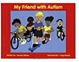 My Friend with Autism, Beverly Bishop, 1885477899