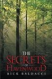 The Secrets of Havenwood, Rick Baldacci, 1491868414