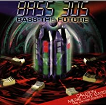 Bass the Future