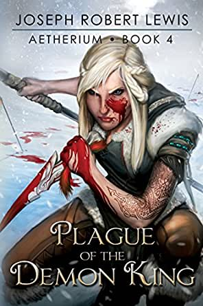 Read PDF Aetherium, Book 4: Plague of the Demon King