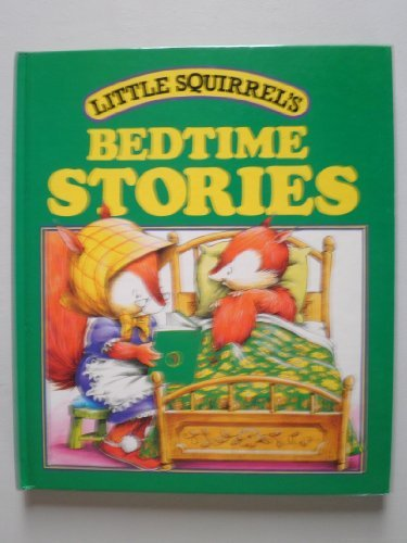 Little Squirrel's Bedtime Stories: Lis Taylor, Colin Petty