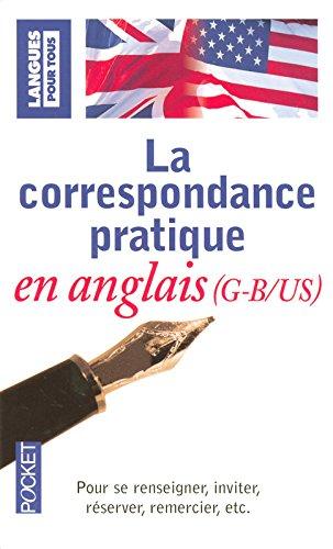 La correspondance pratique en anglais Broché – 24 novembre 2006 J. GONTHIER Crispin Michael GEOGHEGAN Pocket 2266172212
