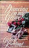 Dancing on My Grave, Gelsey Kirkland, 1555044662