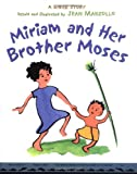 Miriam and Her Brother Moses, Jean Marzollo, 0316741310