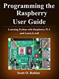 Download Programming the Raspberry Pi 4: Learning Python with Raspberry Pi 4 and Learn it well Epub