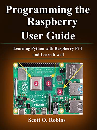 Programming the Raspberry Pi 4: Learning Python with Raspberry Pi 4 and Learn it well Epub