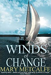 Winds of Change (Look to the Future Book 1)