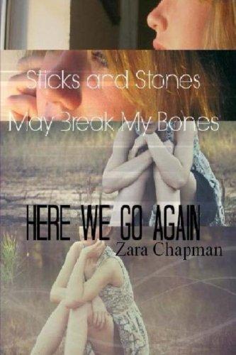 Sticks and Stones May Break My Bones: Here We Go Again
