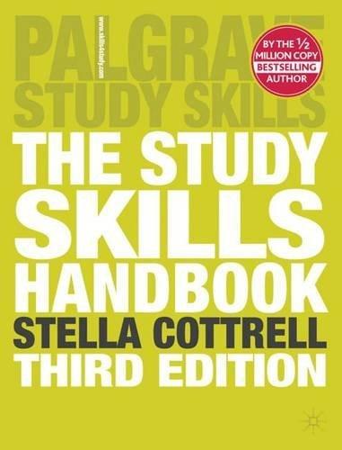 The Study Skills Handbook (Palgrave Study Skills) by Dr Stella Cottrell (2008-12-23)