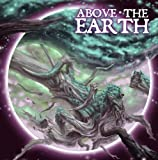 Above the Earth Ep.