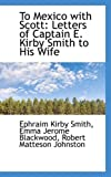 To Mexico with Scott, Ephraim Kirby Smith, 1103836021