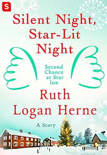 Silent Night, Star-Lit Night (Second Chance at Star Inn)