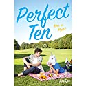 Perfect Ten Audiobook by L. Philips Narrated by Kirby Heyborne