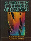 An Introduction to Theories of Learning, Hergenhahn, B. R. and Olson, Matthew H., 0134916484