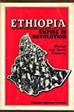 Ethiopia : Empire in Revolution, Ottaway, David B. and Ottaway, Marina, 084190362X