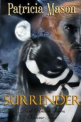 Surrender: Dark Realm Series, Volume Four