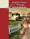 English Lessons Through Literature Level 5 (8.5 x 11) (Volume 5)
