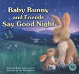 Baby Bunny and Friends Say Good Night, Robin Suzanne Carol, 0843126728