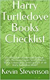 Harry Turtledove Books Checklist: Reading Order of Alternate Generals Series, American Empire Series, Atlantis Series, Colonization Series and list of all Harry Turtledove Books