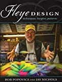Fleye Design: Techniques, Insights, Patterns