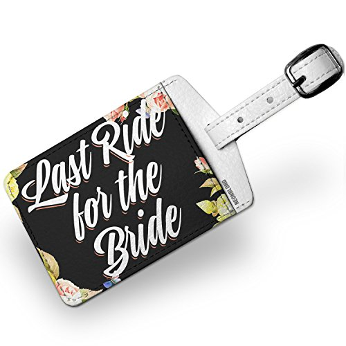 Luggage Tag Floral Border Last Ride for the Bride - NEONBLOND