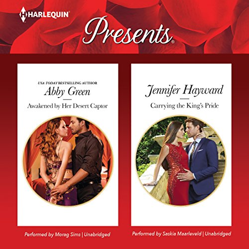 ''Awakened by Her Desert Captor'' & ''Carrying the King's Pride'' (Harlequin Presents)