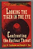 Looking the Tiger in the Eye, Carl B. Feldbaum and Ronald J. Bee, 0679728597