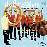 All-Time Great Golds - In The Hall of Fame by The Smugglers (1995-04-16)