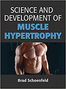 Science and development of muscle hypertrophy 9781492519607 science and development of muscle hypertrophy 9781492519607 medicine health science books amazon fandeluxe Image collections