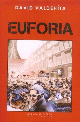 Descargar Libro Euforia ) David Valdehíta Delgado