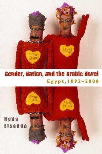 Gender, Nation, and the Arabic Novel Egypt, 1892-2008