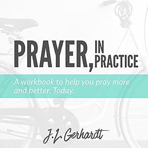 Prayer, in Practice Audiobook