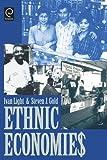 Ethnic Economies 1st Edition