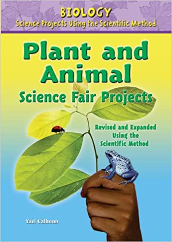 Plant and Animal Science Fair Projects (Biology Science