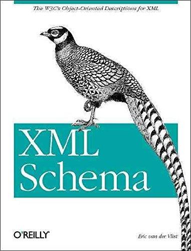 [(XML Schema)] [By (author) Eric Van Der Vlist] published on (July, 2002)