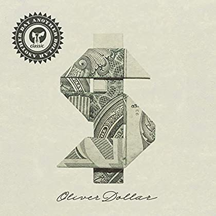 Oliver Dollar - Another Day Another Dollar