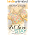 Let Love Stay (The Love Series Book 2)