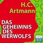 Das Geheimnis des Werwolfs | H. C. Artmann