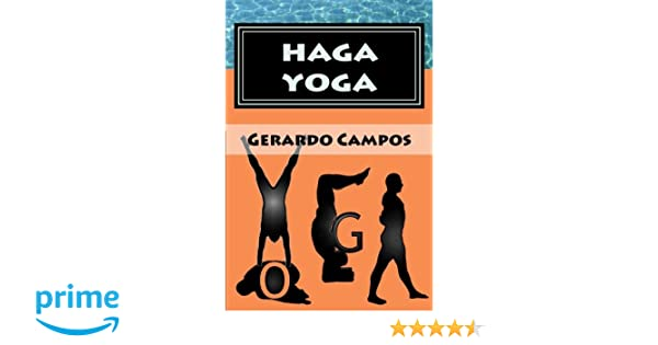Haga Yoga: Curso para principiantes (Spanish Edition): Mr ...