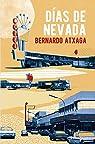 Días de Nevada par Atxaga