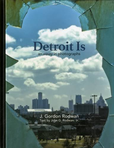 Download Detroit Is: An Essay in Photographs pdf epub