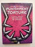 Hamlyn History of Punishment and Torture, Karen Farrington, 0600589692