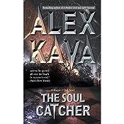 The Soul Catcher | Alex Kava