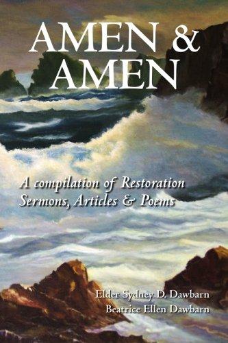 Amen & Amen: A compilation of Restoration Sermons, Articles & Poems PDF