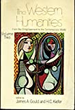 The Western Humanities, James A. Gould and Harry Christian Kiefer, 0030840759