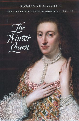 - The Winter Queen: The Life of Elizabeth of Bohemia 1596-1662
