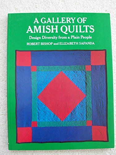 A Gallery of Amish Quilts: Design Diversity from a Plain ()