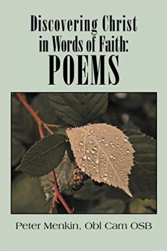 Discovering Christ in Words of Faith: Poems