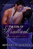 The Earl of Heartbreak (Tales From Seldon Park Book 9)