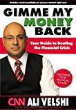 Gimme My Money Back, Ali Velshi, 0981453562